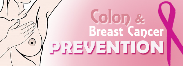 Colon and Breast Cancer Prevention
